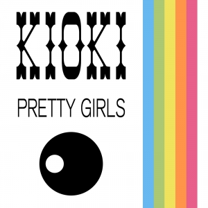 Kioki - Pretty Girls (Proudly Remix)